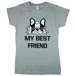 """""""My best friend"""" francia bulldogos női rövid ujjú póló"""